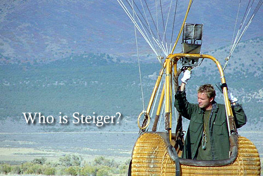 Who is Steiger?