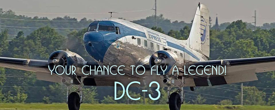 Flights in the Legendary DC-3 are now available.