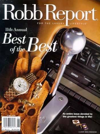The Robb Report Cover, June 1999, The Best of the Best Awards go to Incredible Adventures for MiGs Over Moscow, Edge of Space, Wings Over Cape Town, Fighter Pilots USA