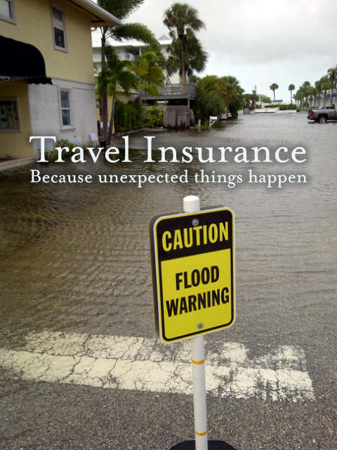 Travel Insurance - Because unexpedted things happen