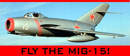 Fly the MiG-15 and Star in your own Top Gunski Movie!