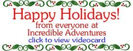 Happy Holidays from Incredible Adventures